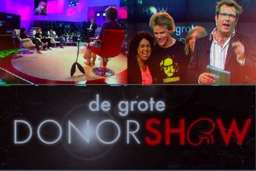 De Grote Donorshow. BNN. Netherlands. 2007-2008