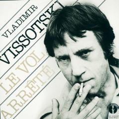 Vladimer Vysotsky. Le vol arrêté. Album Cover